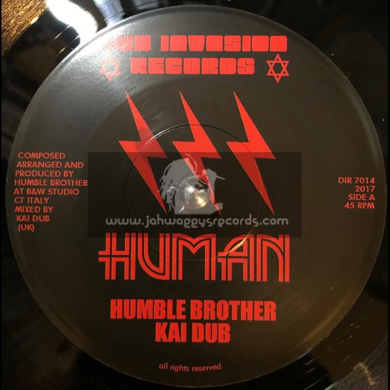 "Dub Invasion Records-7""-Human / Humble Brother And Kai Dub"