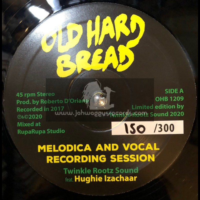 """Old Hard Bread-12""""-Melodica And Vocal Recording Session /  Twinkle Rootz Sound feat. Hughie Izachaar"""