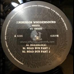 """WhoDemSound-10""""-Roadblock / J. Robinson Meets El Indio"""