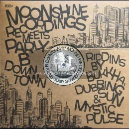 "Moonshine Recordings-12""-Moonshine Recordings Meets Parly B Down Town - Riddims By Bukkha, Dubbing Sun & Mystic Pulse"