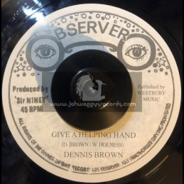 "Observer-7""-Give A Helping Hand / Dennis Brown"