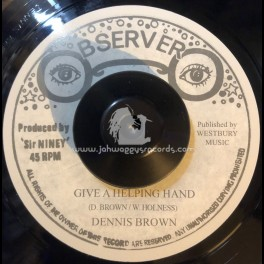 """Observer-7""""-Give A Helping Hand / Dennis Brown"""