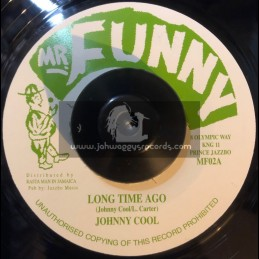 "Mr Funny-7""-Long Time Ago / Johnny Cool"