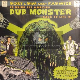 Bost & Bim Meet Fabwize-Lp-To Bring The Amazing Dub Monster Back To Life / Bombist Records