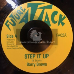 "Future Attack-7""-Step It Up / Barry Brown Meets Jonah Dan"