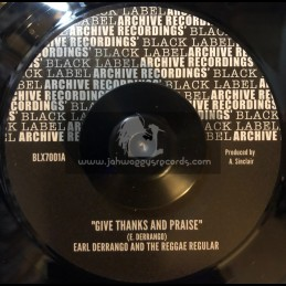 "Archive Recordings-7""-Give Thanks And Praise / Earl Derrango And The Reggae Regular"