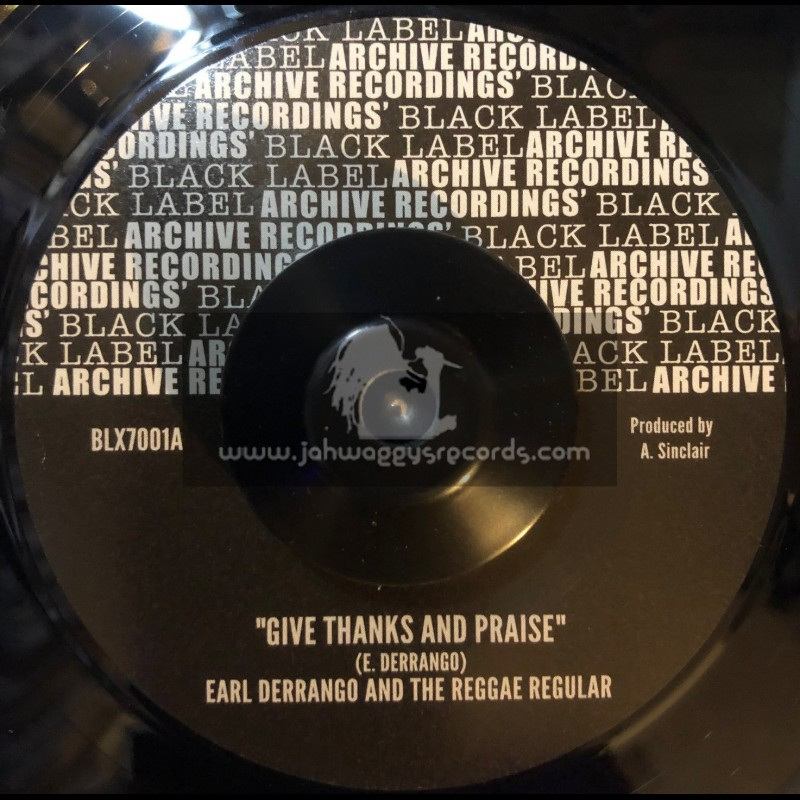 """Archive Recordings-7""""-Give Thanks And Praise / Earl Derrango And The Reggae Regular"""