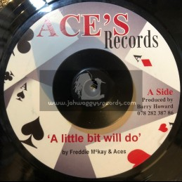 "Aces Records-7""-A Little Bit Will Do / Freddie McKay + Aint Misbehaving / Joe White"