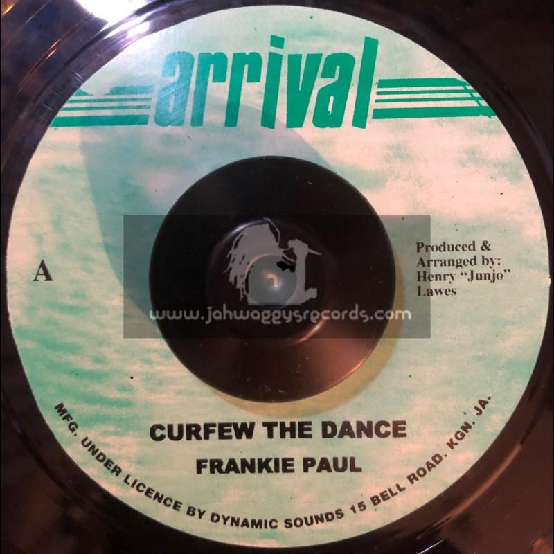 "Arrival-7""-Curfew The Dance / Frankie Paul"