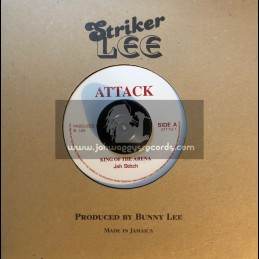 """Attack-7""""-King Of The Arena / Jah Stitch"""