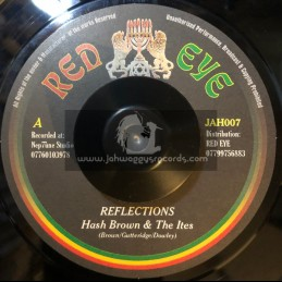 "Red Eye-7""-Reflections / Hash Brown And The Ites - 2002 Original Press"