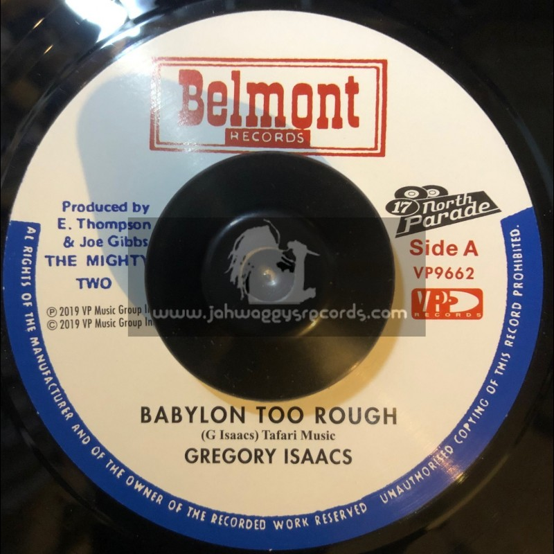 """Belmont Records-7""""-Babylon Too Rough / Gregory Isaacs"""