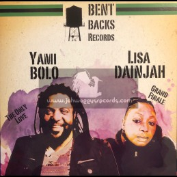 """Bent Backs Records-12""""-The Only Love / Yami Bolo + Grand Finale / Lisa Dainjah - Head A Go Roll EP"""