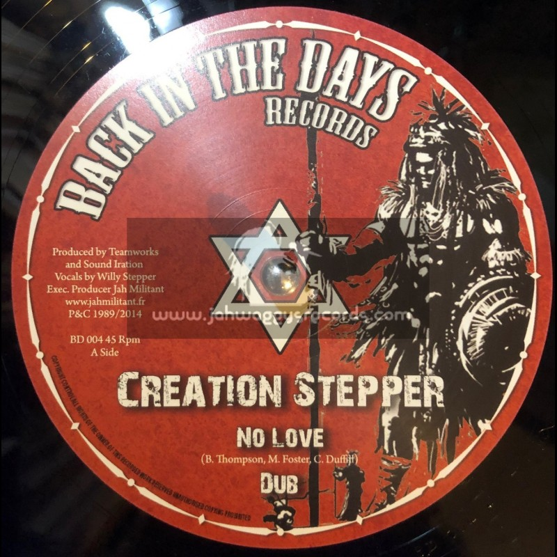 """Back In The Days Records-12""""-No Love + Time Has Come / Creation Stepper"""