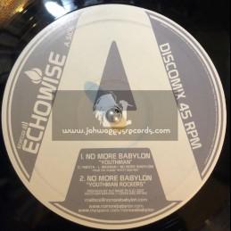 "ECHOWISE 10""-NO MORE BABYLON/YOUTHMAN + U BROWN"