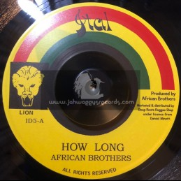 """Ital-7""""-How Long / African Brothers"""