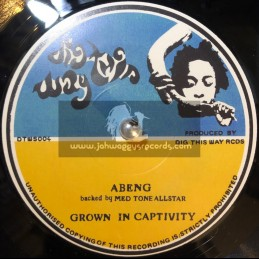 """Dig This Way Records-7""""-Grown In Captivity / Abeng Meets Med Tone All Stars"""