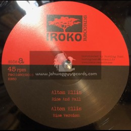 "Iroko Records-12""-Rise And Fall / Alton Ellis + Make Up Your Mind / Earl 16"