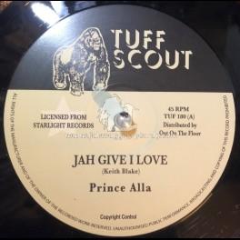 "Tuff Scout-12""-Jah Give I Love / Prince Alla + Jerusalem / Prince Alla"