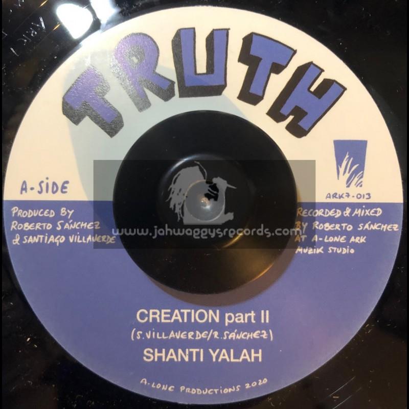 "Truth-7""-Creation part II / Shanti Yalah + Wash & Clean / Winston Blendah"