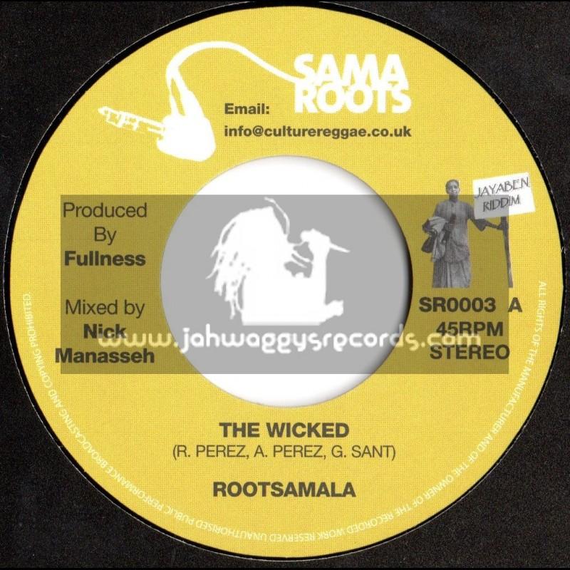 """Sama Roots-7""""-The Wicked / Rootsamala"""