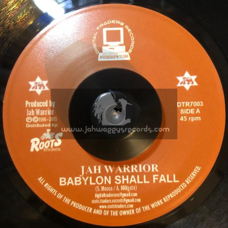 "Digital Traders Records-7""-Babylon Shall Fall / Jah Warrior"