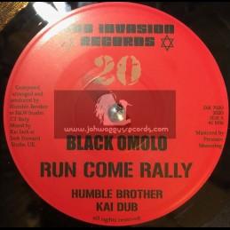 "Dub Invasion Records-7""-Run Come Rally / Black Omolo + Dub Come Rally / Humble Brother Meets Kai Dub"