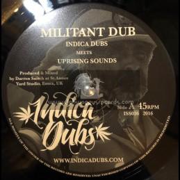 """Indica Dubs-7""""-Militant Dub / Indica Dubs Meets Uprising Sounds"""