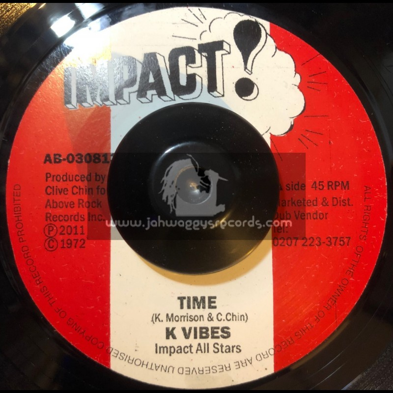 "Imact-7""-Time / K Vibes + Time Dub Version / Impact All Stars"