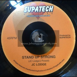 """Supatech Records-7""""-Stand Up Strong / JC Lodge + Your Smile / JC Lodge"""