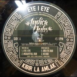 """Indica Dubs-10""""-Eye I Eye / Kibir La Amlak"""