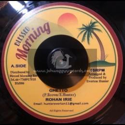 "Blessed Morning-7""-Ghetto / Rohan Irie + Blender Special / Blessed Morning All Stars"