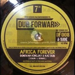 """Dub Forward-7""""-Africa Forever / Donovan Kingjay & Kai Dub"""