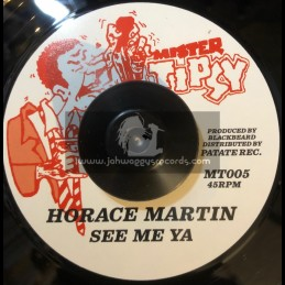 "Mister Tipsy-7""-See Me Yah / Horace Martin"
