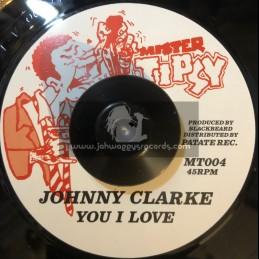 "Mister Tipsy-7""-You I Love / Johnny Clarke"