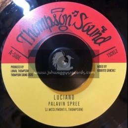 "Thompson Sound-7""-Palavin Spree / Luciano"