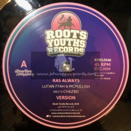 "Roots Youths Records-12""-Ras Always / Lutan Fyah & McPullish Meets Chazbo & Dub Creator"