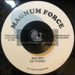 """Magnum Force-7""""-Bad Boys / Edi Fitzroy"""