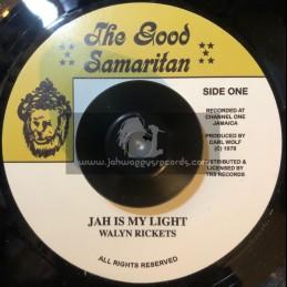 """The Good Samaritan-7""""-Jah Is My Light / Walyn Rickets"""