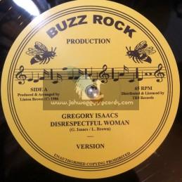 "Buzz Rock Production-12""-Disrespectful Woman / Gregory Isaacs + Pull Over / John Daygo"