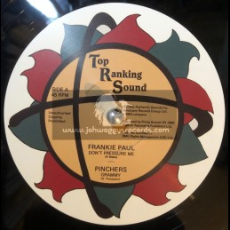 "Top Ranking Sound-12""-Don't Pressure Me / Frankie Paul  + Grammy / Pinchers"