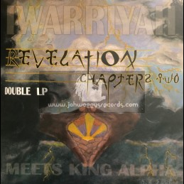Warriyah Productions-Double-Lp-Revelation Chapter Two / Iwarriyah Meets King Alpha