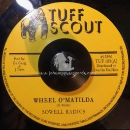 "Tuff Scout-7""-Wheel O' Matilda / Sowell Radics"