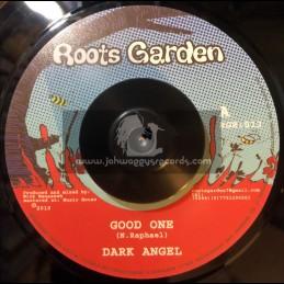 """ROOTS GARDEN-7""""-GOOD ONE / DARK ANGEL"""