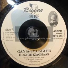 "Reggae On Top-7""-Ganja Smuggler / Hughie Izachaar"