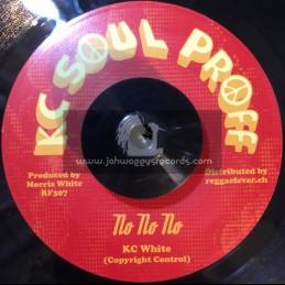 "KC Soul Proff-7""-No No No / KC White"