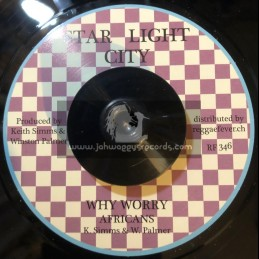 "Star Light City-7""-Why Worry / Africans"