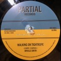 """Partial Records-7""""-Walking On Tightrope / Orville Smith"""