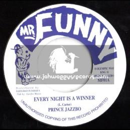 "Mr Funny-7""-Every Nights A Winner / Prince Jazzbo"