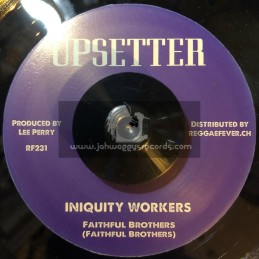 "Upsetter -7""- Iniquity Worker / Faithful Workers + Iniquity Version 2 / Righteous Upsetters"